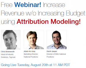 Free Webinar! Increase Revenue w/o Increasing Budget using Attribution Modeling!