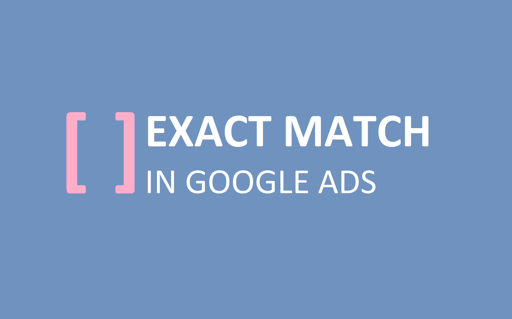 Google Search Exact Match